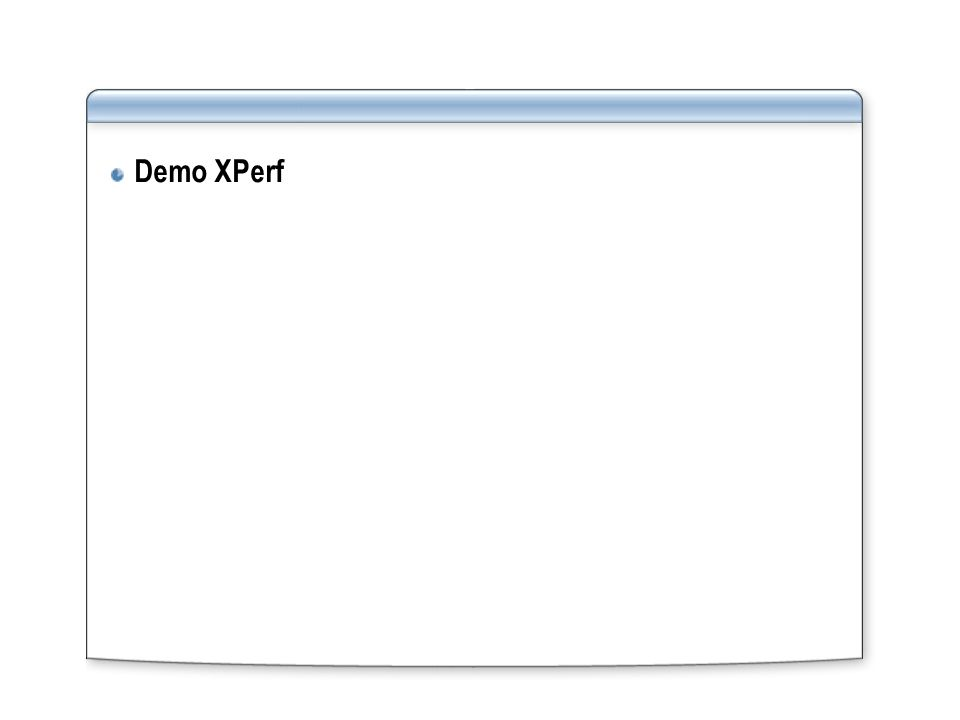 Demo XPerf