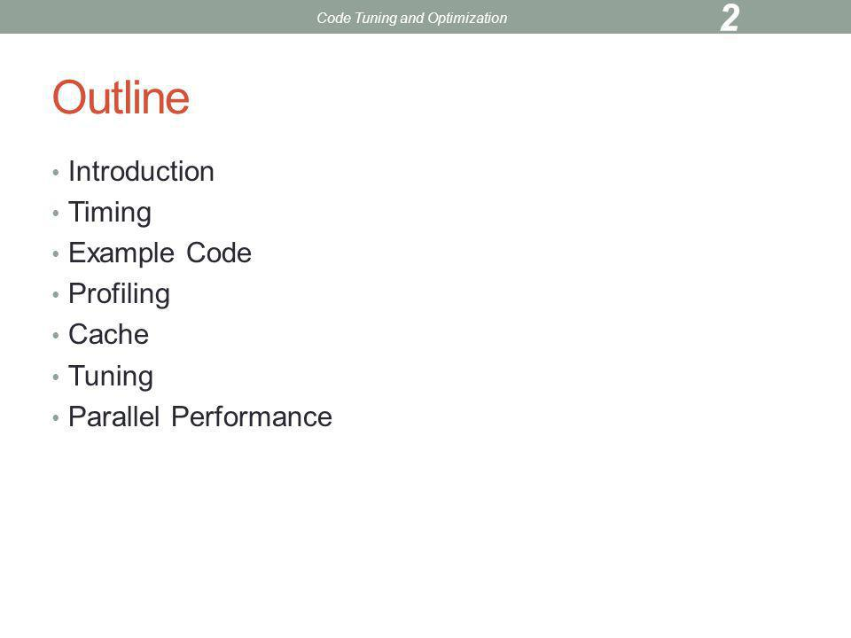Introduction Timing Where is most time being used.