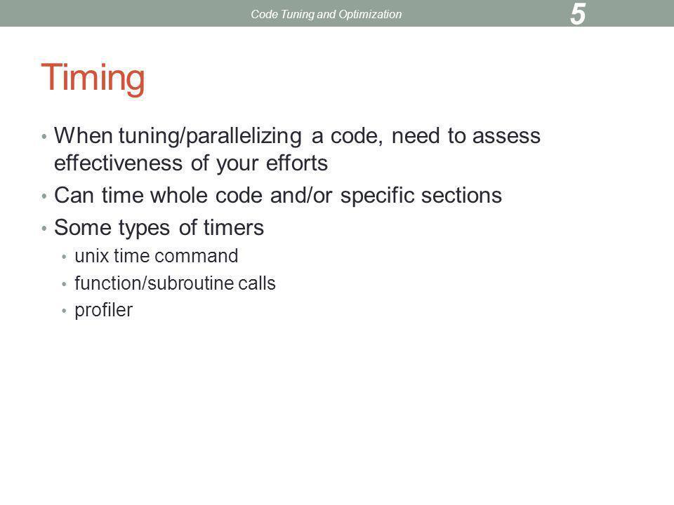 TUNING TIPS Code Tuning and Optimization 56