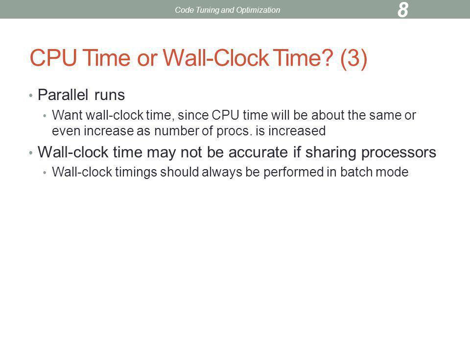 MPI_Wtime (contd) Fortran C double precision t1, t2 t1 = mpi_wtime() .