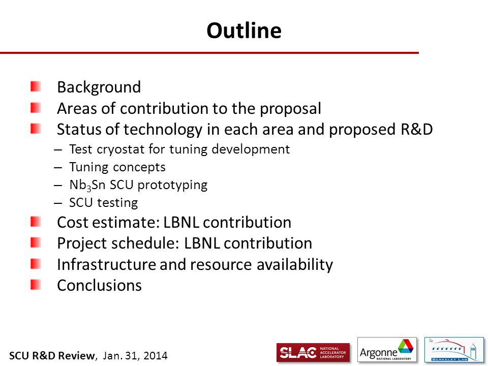 SCU R&D Review, Jan. 31, 2014 Status
