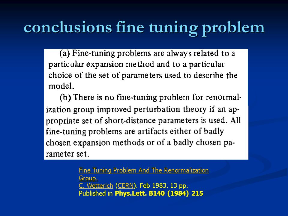 conclusions fine tuning problem Fine Tuning Problem And The Renormalization Group.