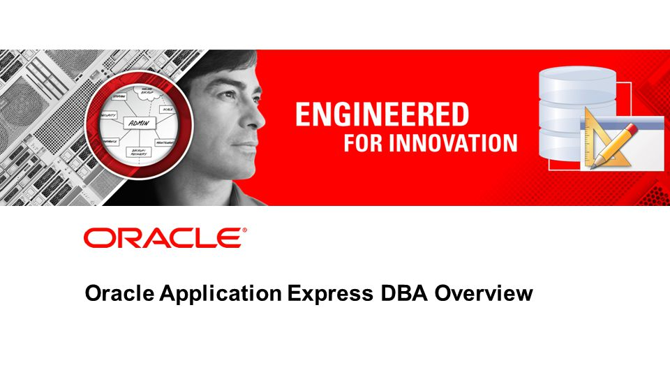 2 Oracle Application Express DBA Overview