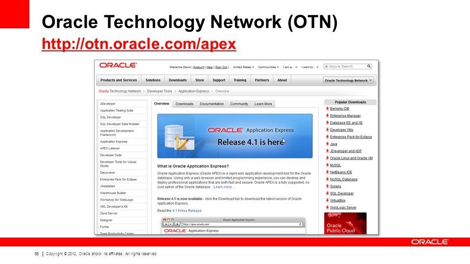 68 Copyright © 2012, Oracle and/or its affiliates.