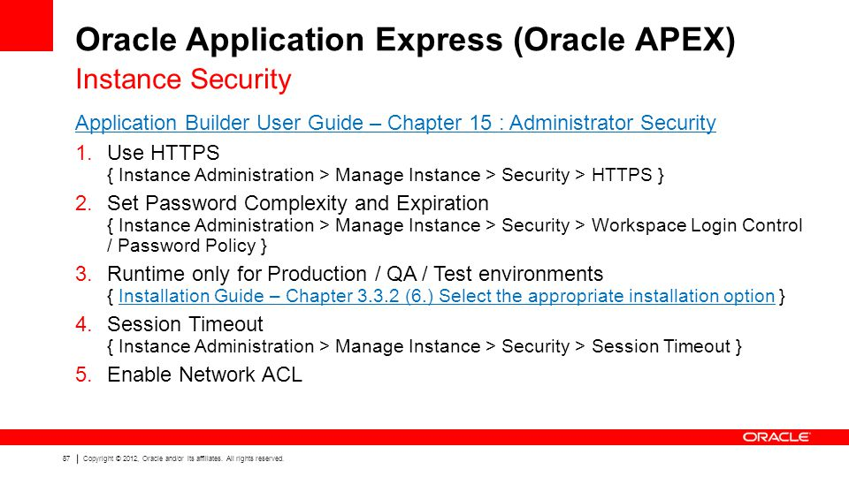 87 Copyright © 2012, Oracle and/or its affiliates.
