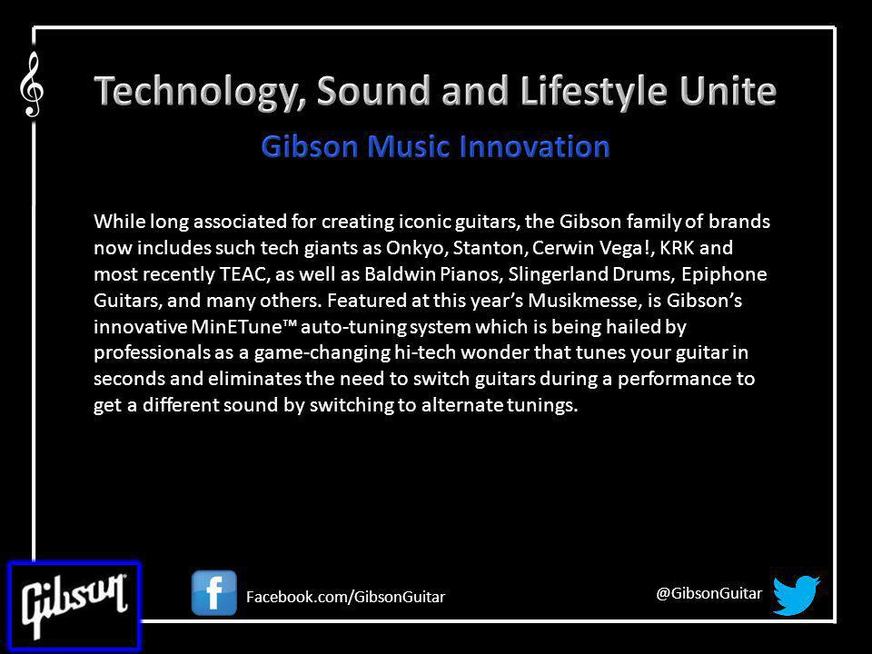 While long associated for creating iconic guitars, the Gibson family of brands now includes such tech giants as Onkyo, Stanton, Cerwin Vega!, KRK and