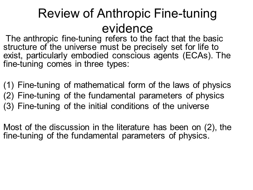 *Fine-tuning of Underlying Laws Given the value of the parameter is almost fixed by the anthropic range, then the fine-tuning is at the level of underlying laws.