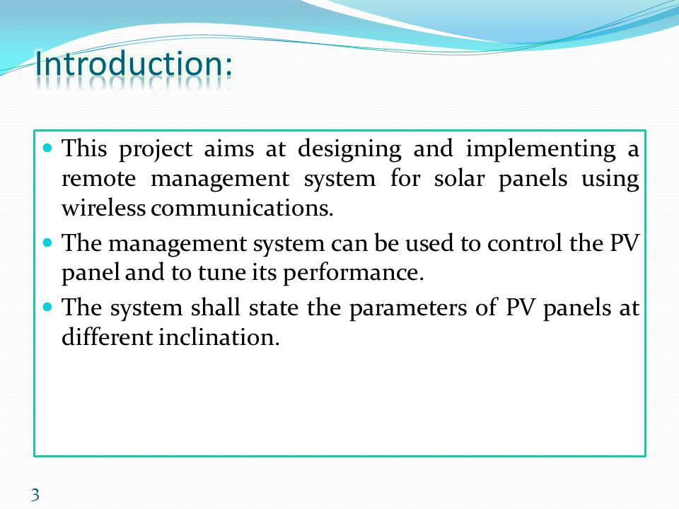 This project aims at designing and implementing a remote management system for solar panels using wireless communications. The management system can b