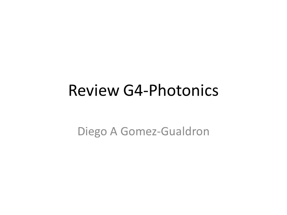Review G4-Photonics Diego A Gomez-Gualdron