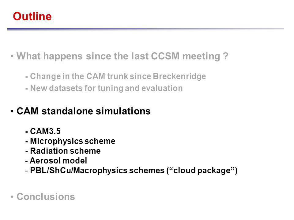 Outline What happens since the last CCSM meeting .