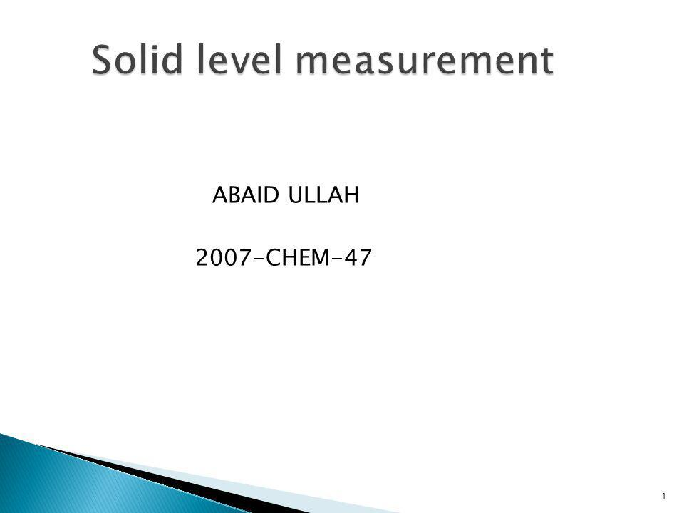 Level measurement is defined as the determination of position of an interface between the two media.