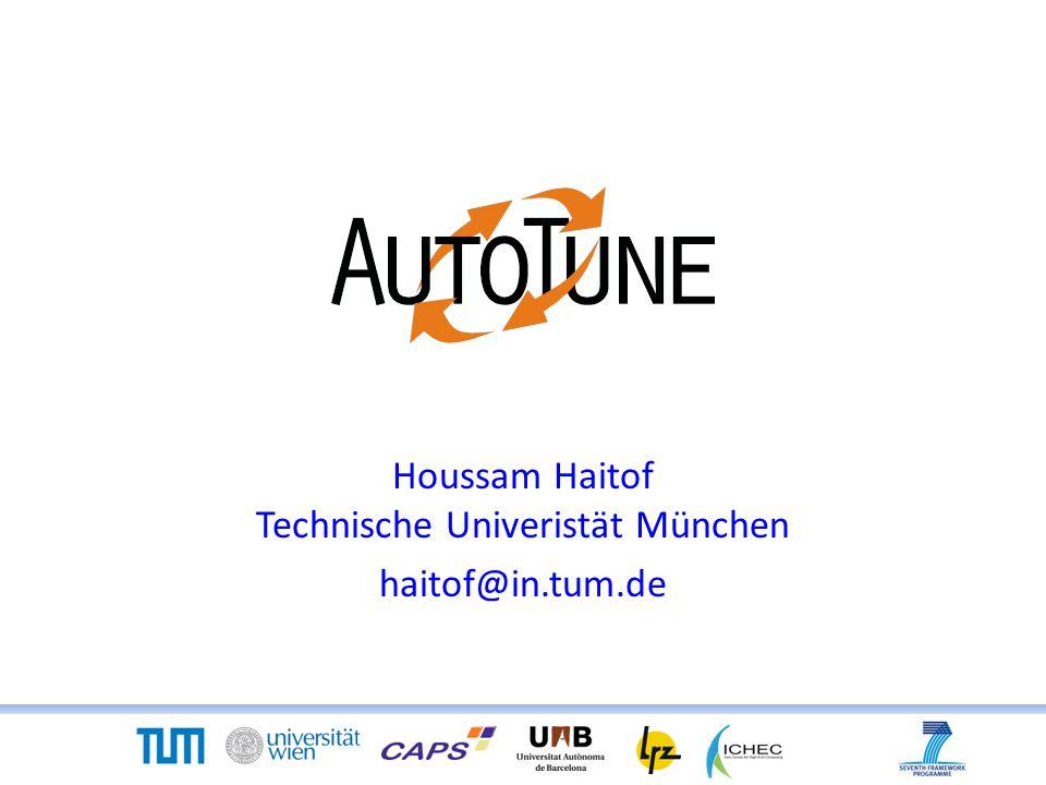 Houssam Haitof Technische Univeristät München haitof@in.tum.de