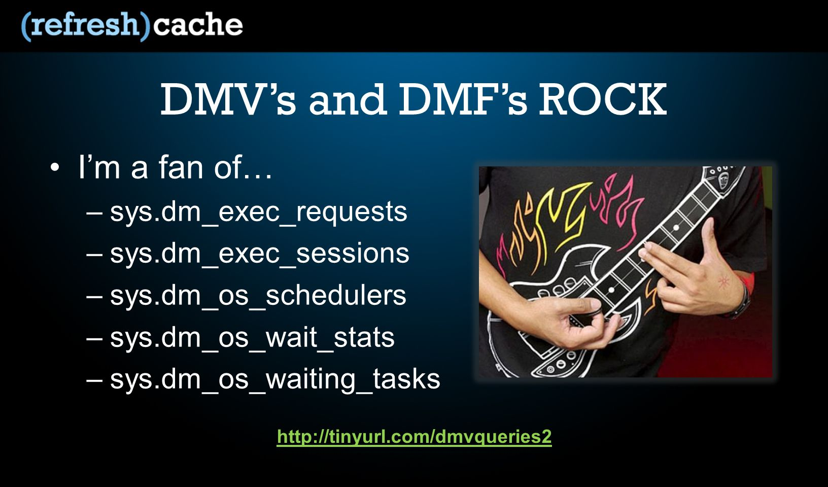 DMVs and DMFs ROCK Im a fan of… –sys.dm_exec_requests –sys.dm_exec_sessions –sys.dm_os_schedulers –sys.dm_os_wait_stats –sys.dm_os_waiting_tasks http://tinyurl.com/dmvqueries2