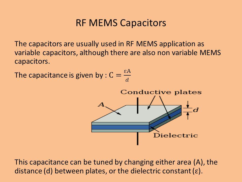 RF MEMS Capacitors