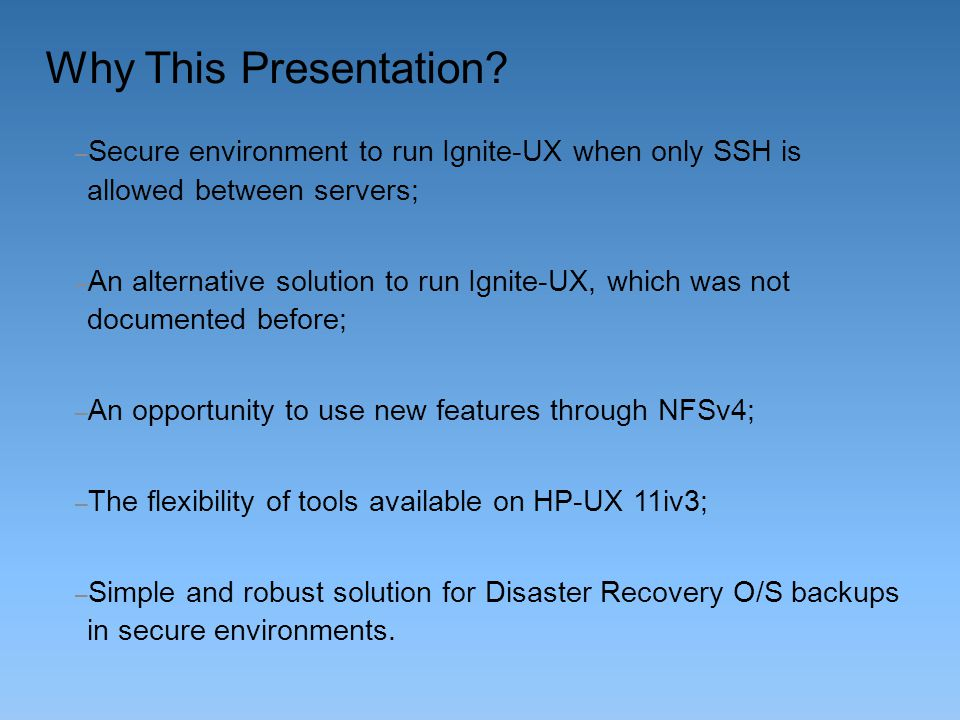 Ignite-UX Recovery cont.The image is located on the Ignite-UX server.