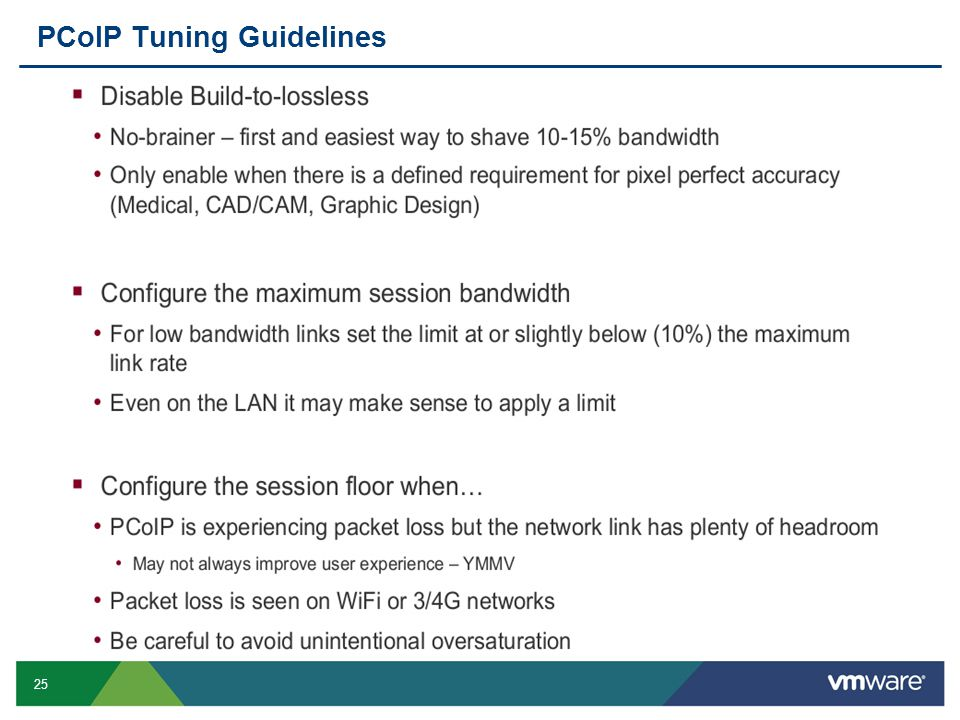25 PCoIP Tuning Guidelines