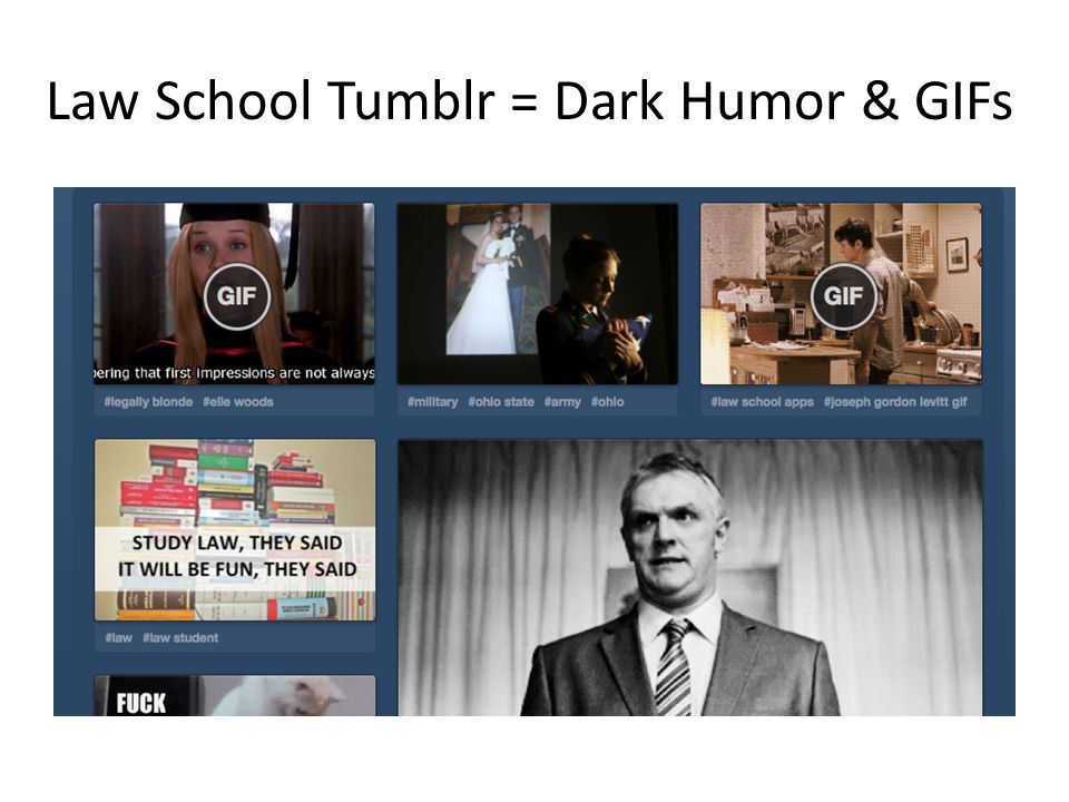 Law School Tumblr = Dark Humor & GIFs