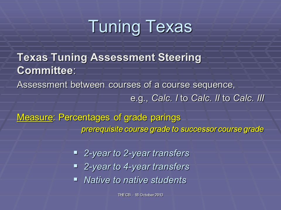 Texas Common Core Rework syllabi for core courses: THECB - 18 October 2013