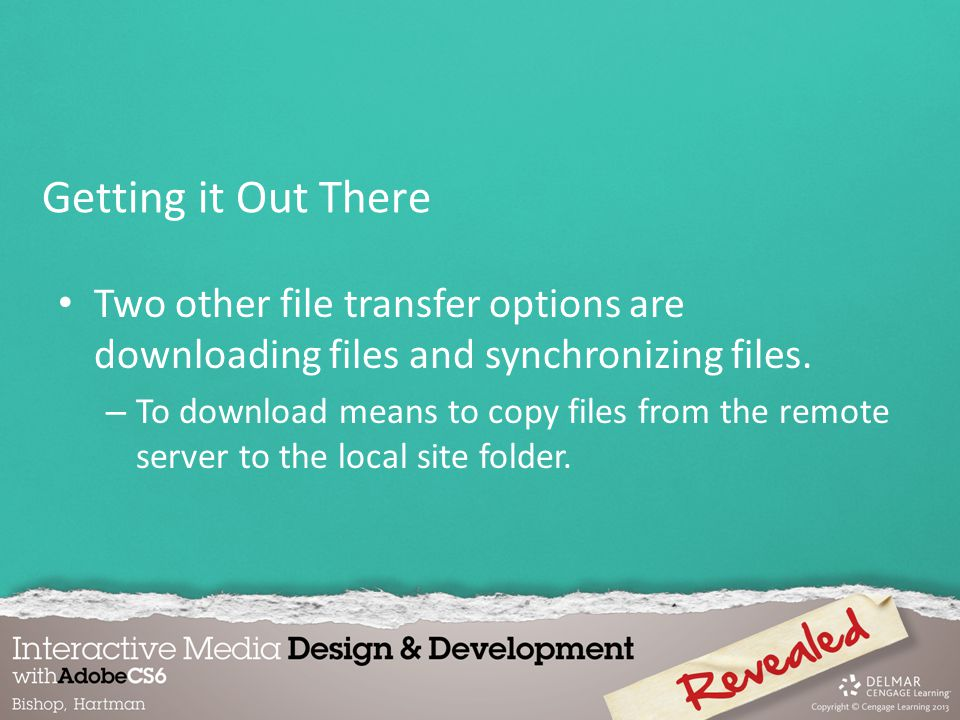Two other file transfer options are downloading files and synchronizing files.