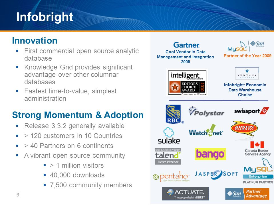 Infobright Technology: Key Concepts 1.Column orientation 2.Data packs and Compression 3.Knowledge Grid 4.Optimizer 7