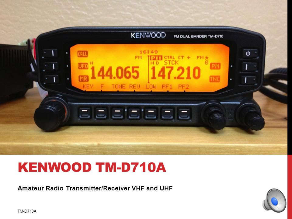 RADIO OPERATION HOW TO OPERATE YOUR FACILITYS HAM RADIO EQUIPMENT TM-D710A