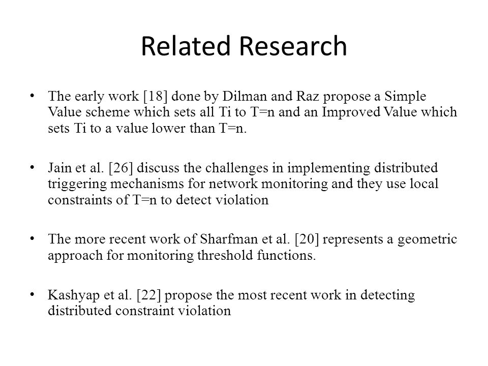 Related Research The early work [18] done by Dilman and Raz propose a Simple Value scheme which sets all Ti to T=n and an Improved Value which sets Ti to a value lower than T=n.
