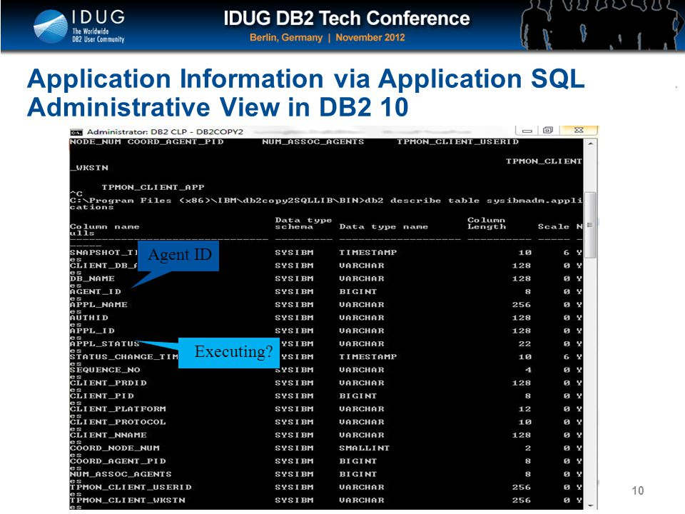 Click to edit Master title style Application Information via Application SQL Administrative View in DB2 10 10 Agent ID Executing?