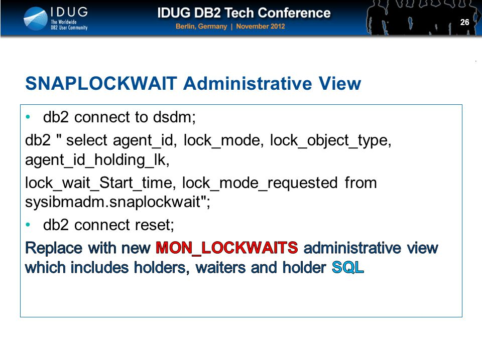 Click to edit Master title style SNAPLOCKWAIT Administrative View 26