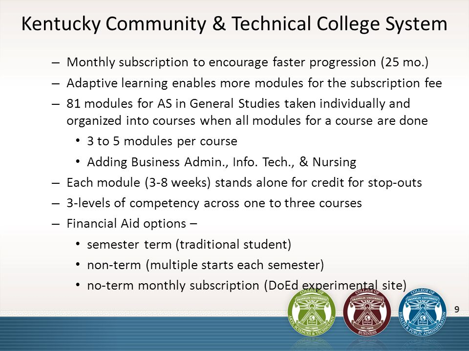 Kentucky Community & Technical College System – Monthly subscription to encourage faster progression (25 mo.) – Adaptive learning enables more modules