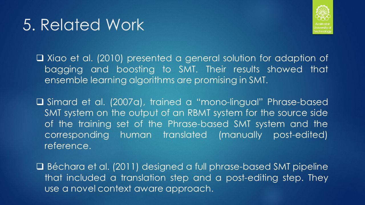 5. Related Work Amirkabir University of Technology Xiao et al.