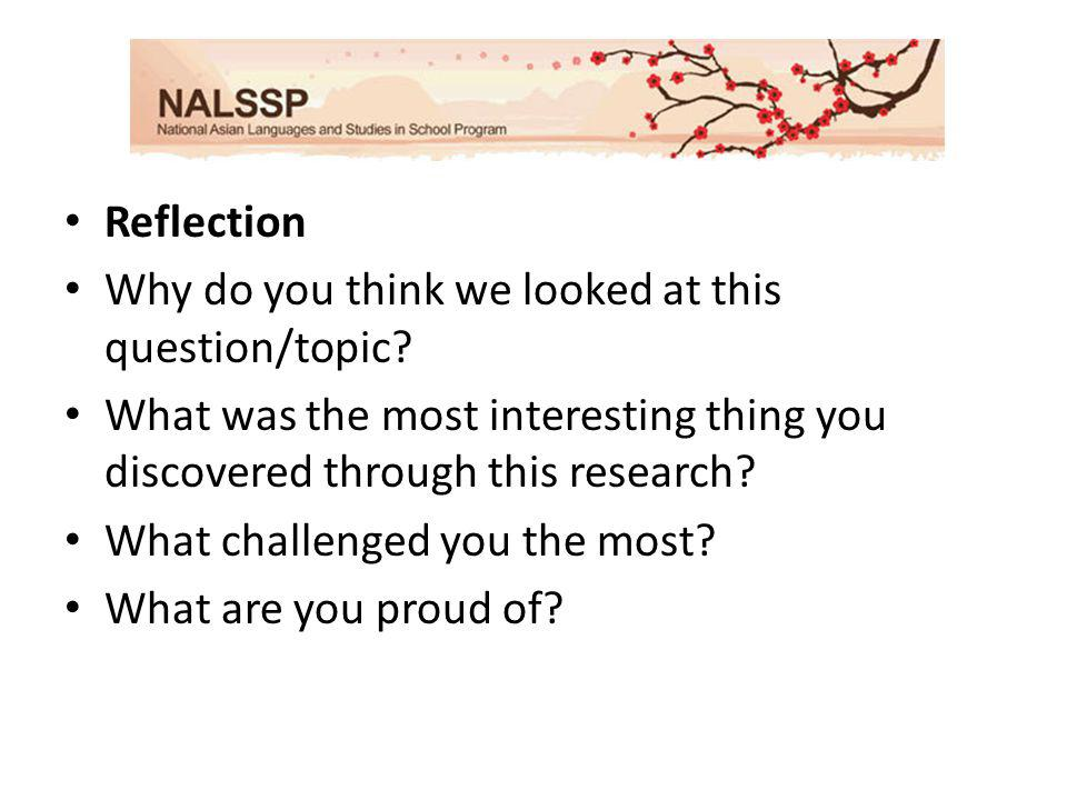 Reflection Why do you think we looked at this question/topic.