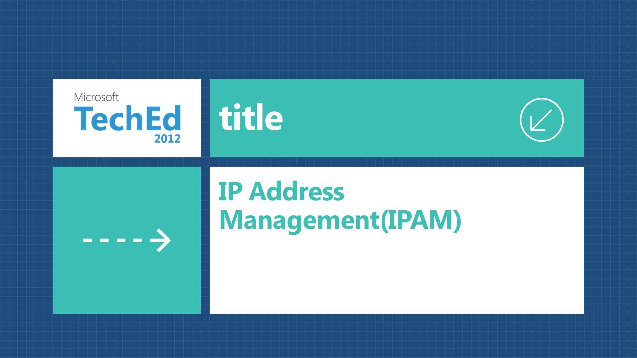 title IP Address Management(IPAM)