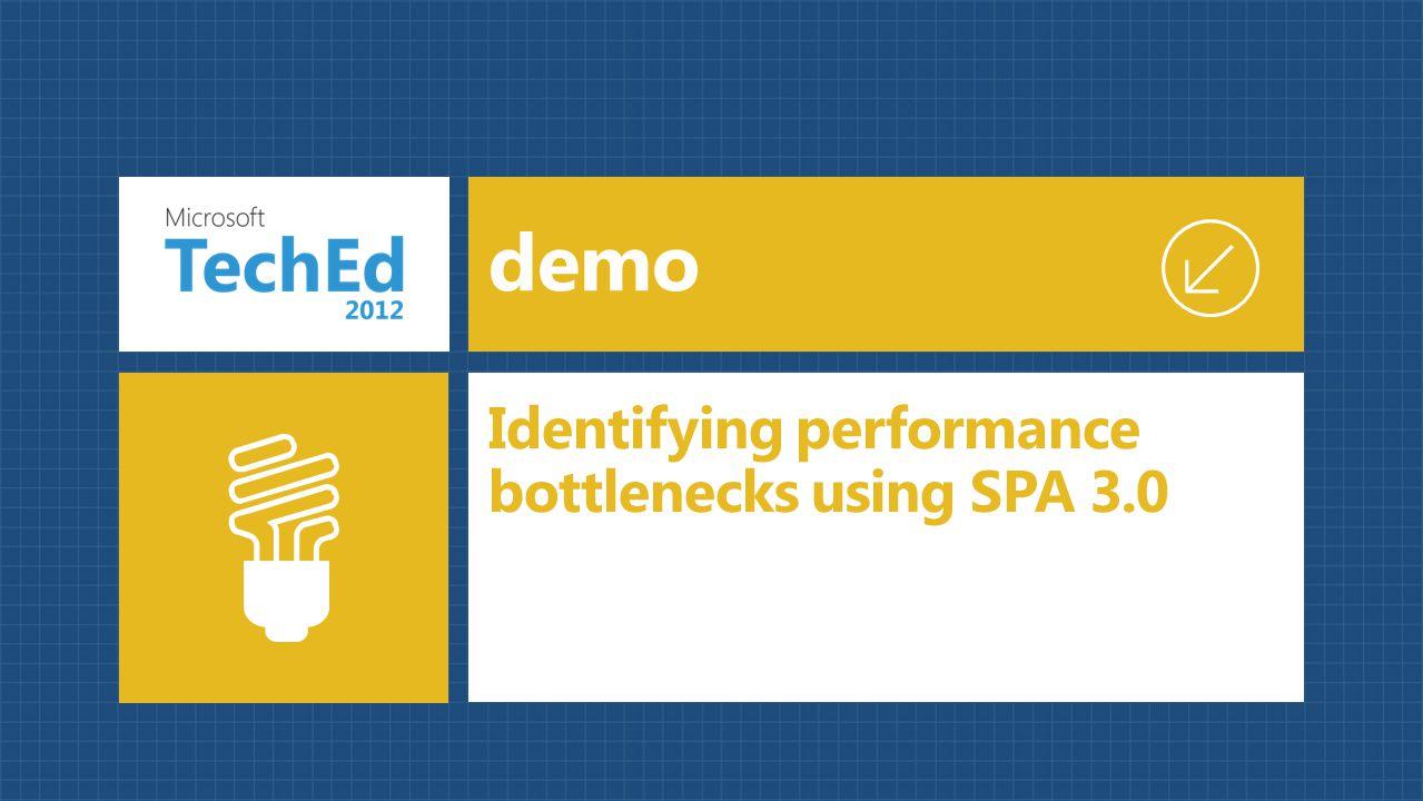 demo Identifying performance bottlenecks using SPA 3.0