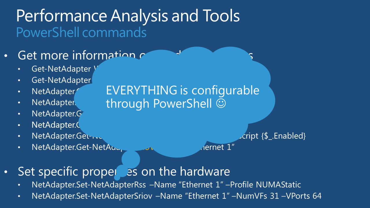 EVERYTHING is configurable through PowerShell