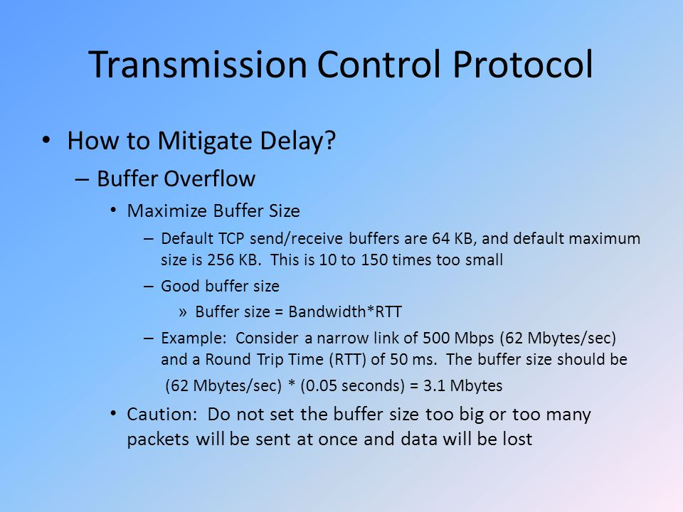 Transmission Control Protocol How to Mitigate Delay.