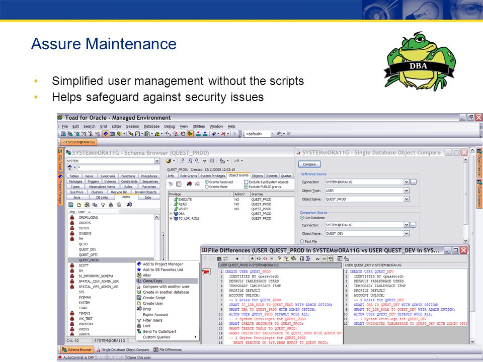 Simplified user management without the scripts Helps safeguard against security issues Assure Maintenance