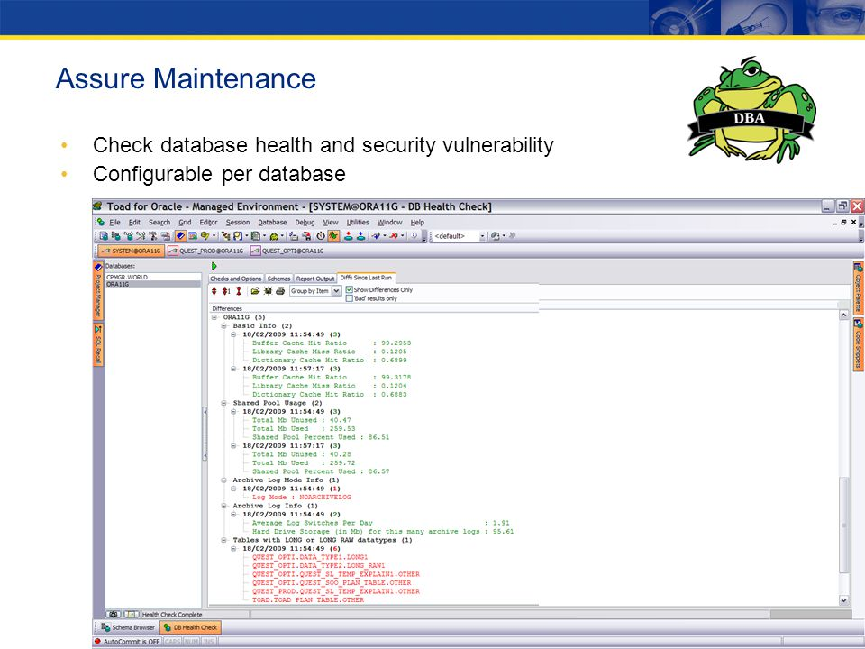 Check database health and security vulnerability Configurable per database Assure Maintenance
