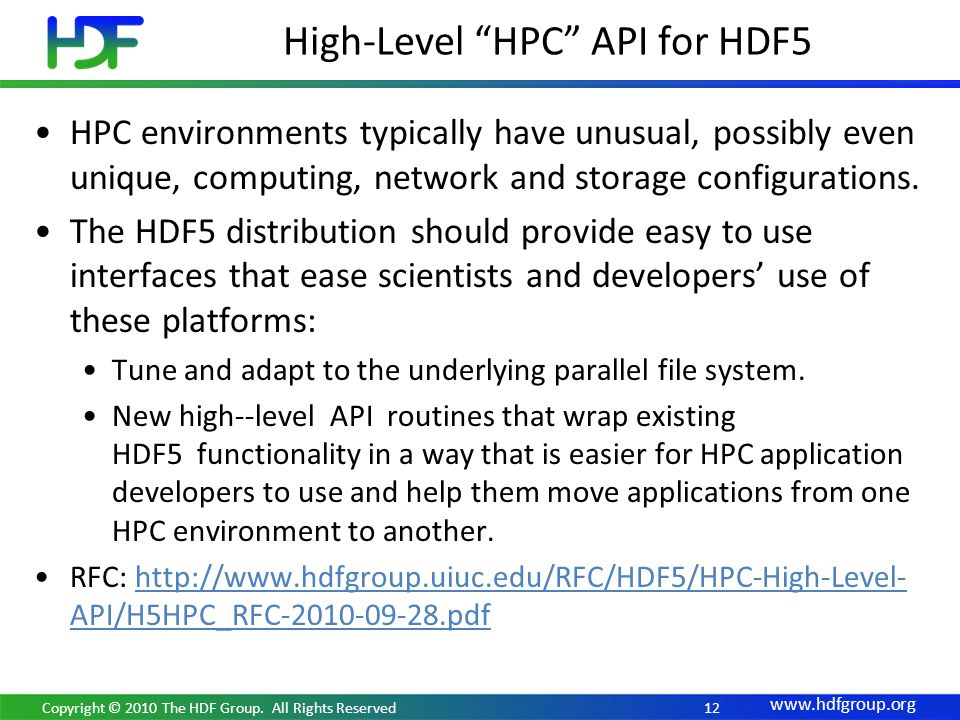 12 HPC environments typically have unusual, possibly even unique, computing, network and storage configurations.