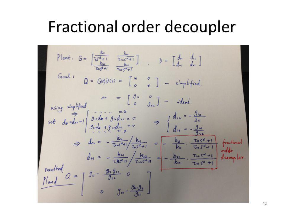 Fractional order decoupler 40