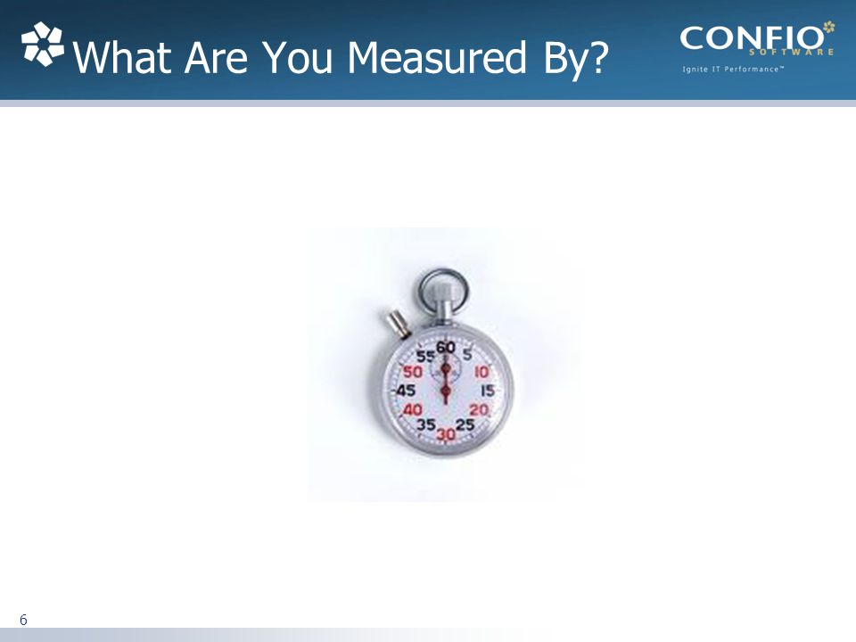 What Are You Measured By 6