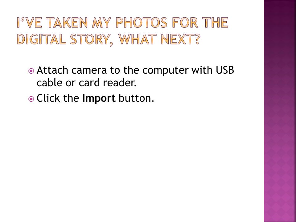 Attach camera to the computer with USB cable or card reader. Click the Import button.