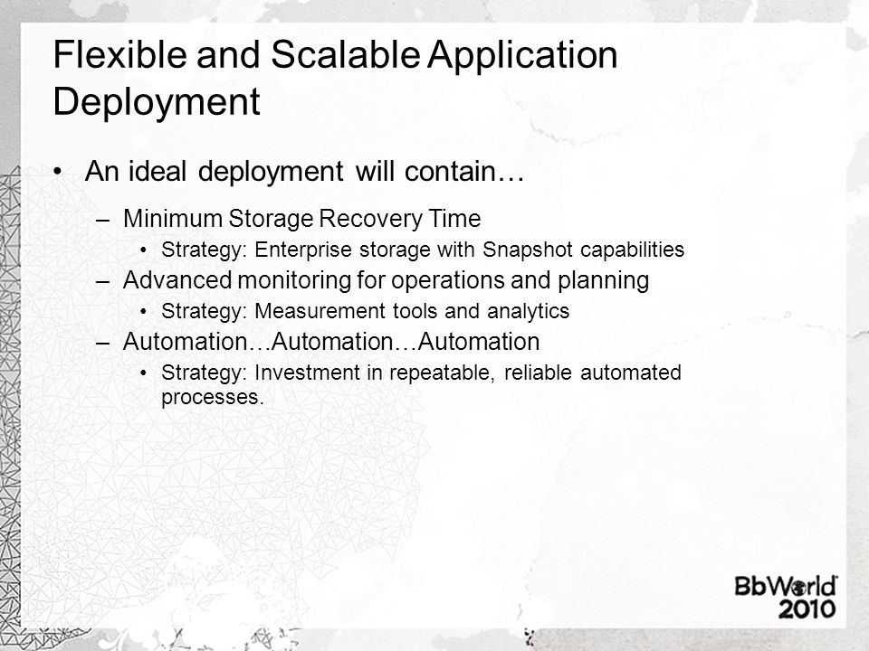 Deployment: Availability VLEs are different beasts today then in the past.