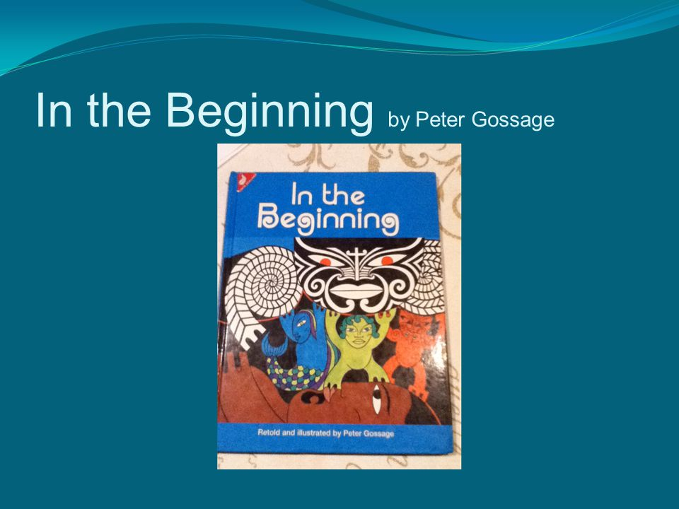 In the Beginning by Peter Gossage