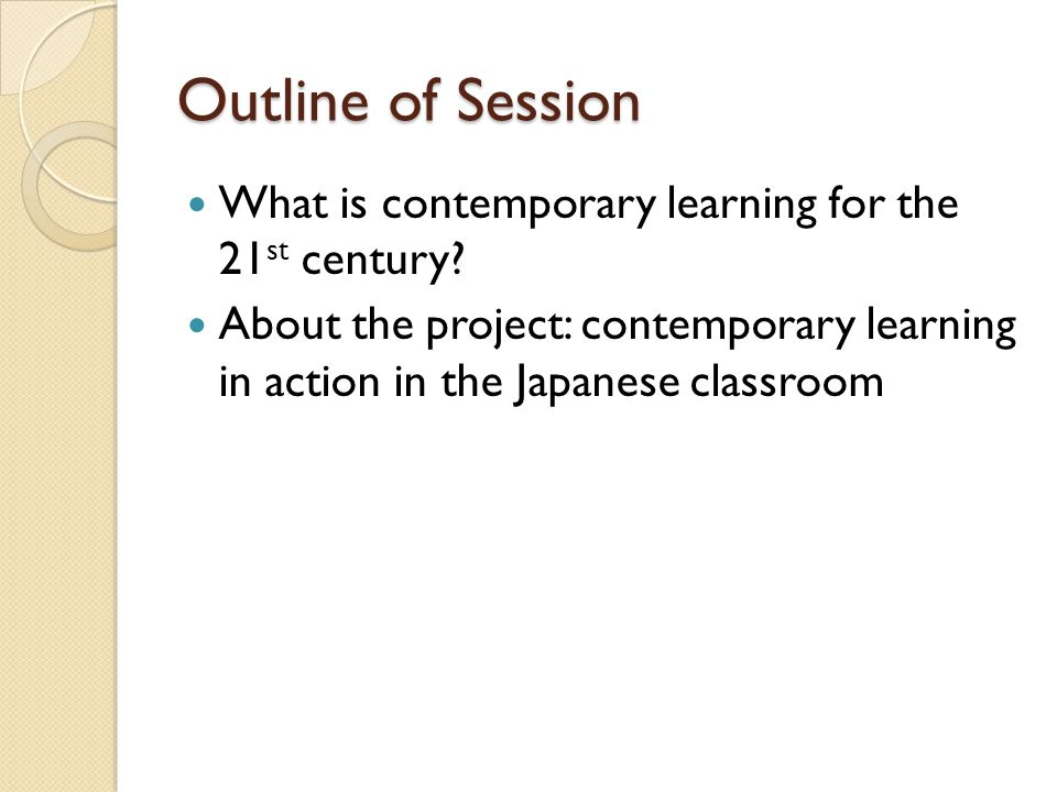 What does Contemporary Learning mean to you? Handout Discussion with the person sitting next to you