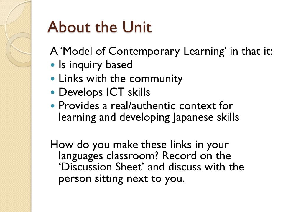 Stage of Inquiry: Going Further Purpose: To extend/broaden the unit if appropriate To allow students to investigate areas of personal interest To use their preferred learning style To present another perspective on or dimension to the topic