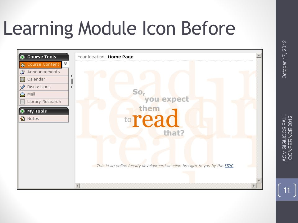Learning Module Icon Before October 17, 2012 ACM SIGUCCS FALL CONFERNCE