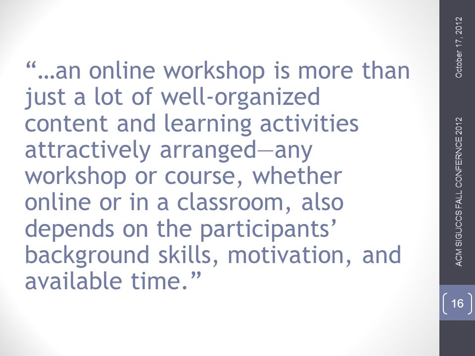 What is an online workshop.