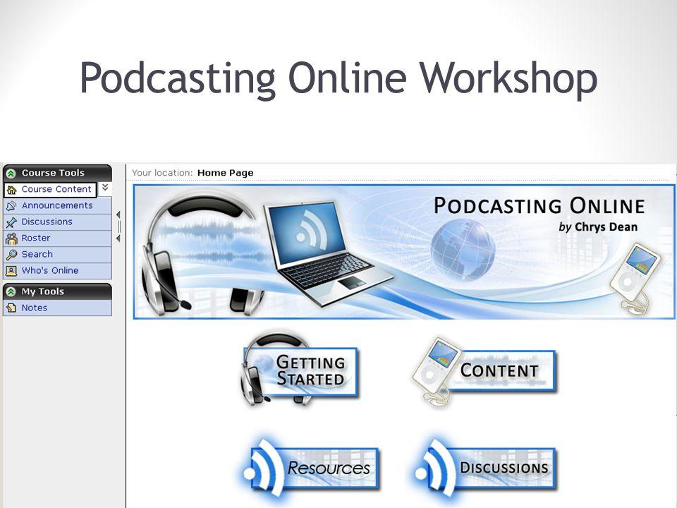 Podcasting Online Workshop 8