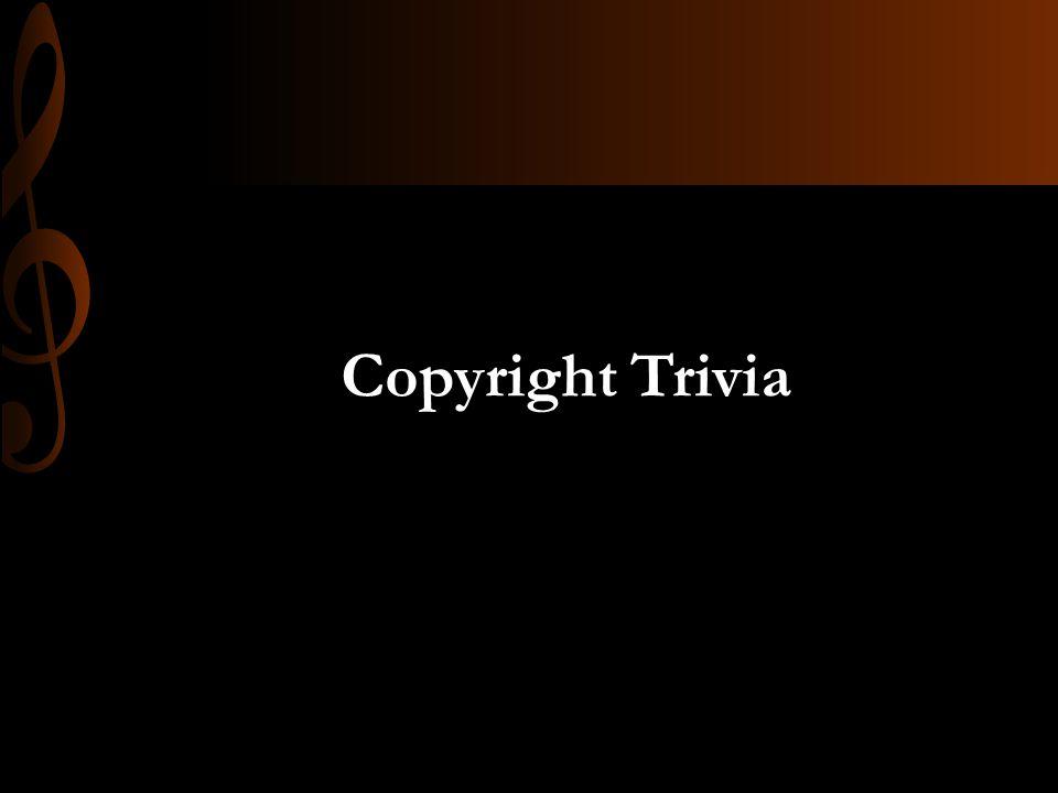 Copyright Trivia