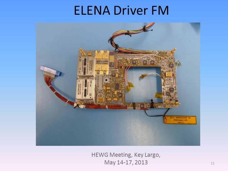 HEWG Meeting, Key Largo, May 14-17, 2013 11 ELENA Driver FM